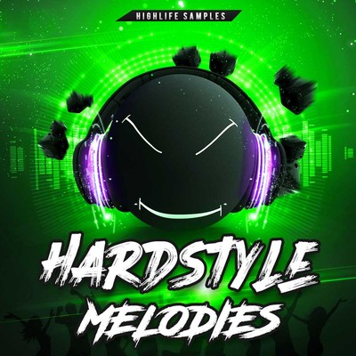 HighLife Samples - Hardstyle Melodies