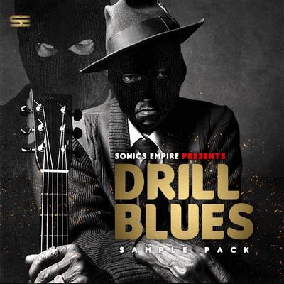 Sonics Empire - Drill Blues - Drill WAV Kits