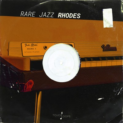 Touch Loops - Rare Jazz Rhodes